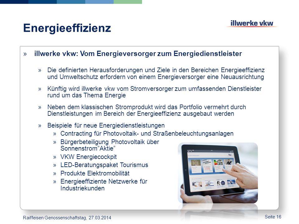 Energieeffizienz »illwerke vkw: Vom Energieversorger zum Energiedienstleister »Die definierten Herausforderungen und Ziele in den Bereichen Energieeff