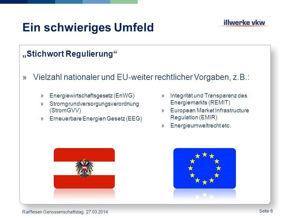 """Ein schwieriges Umfeld """"Stichwort Regulierung"""" »Vielzahl nationaler und EU-weiter rechtlicher Vorgaben, z.B.: Seite 6 »Energiewirtschaftsgesetz (EnWG)"""