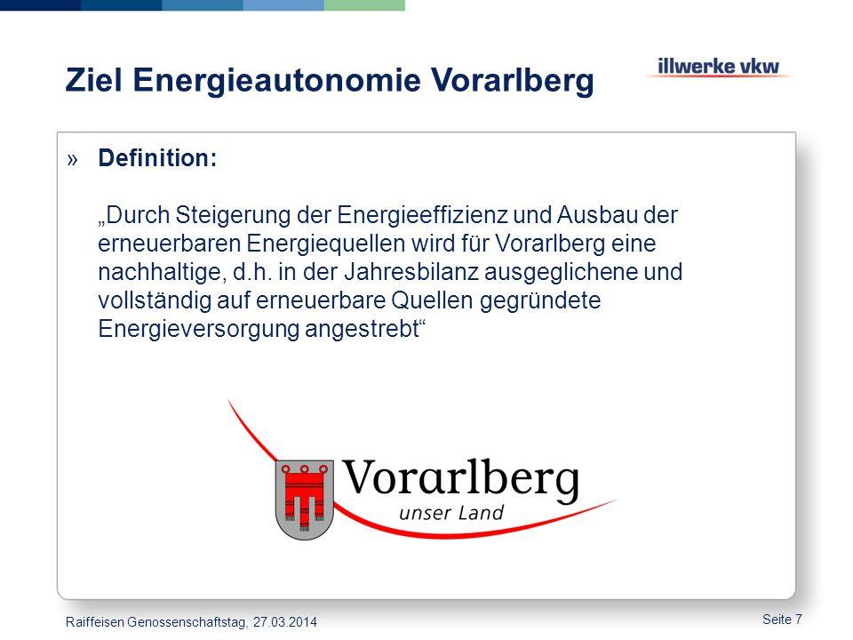 """Ziel Energieautonomie Vorarlberg »Definition: """"Durch Steigerung der Energieeffizienz und Ausbau der erneuerbaren Energiequellen wird für Vorarlberg ei"""
