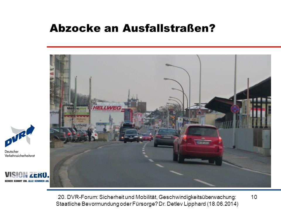 Abzocke an Ausfallstraßen. 1020.