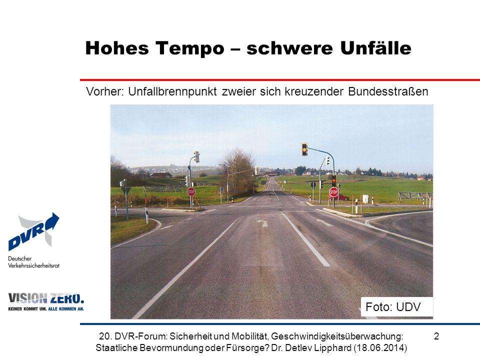 Hohes Tempo – schwere Unfälle Vorher: Unfallbrennpunkt zweier sich kreuzender Bundesstraßen Foto: UDV 220. DVR-Forum: Sicherheit und Mobilität, Geschw