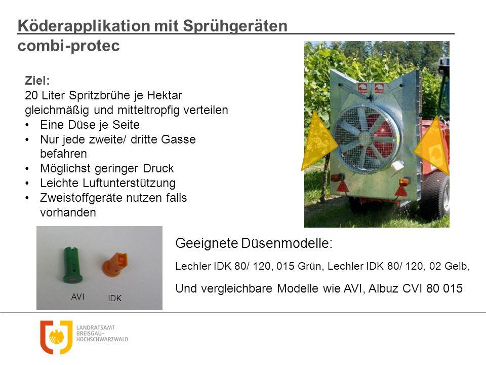 Köderapplikation mit Sprühgeräten combi-protec Geeignete Düsenmodelle: Lechler IDK 80/ 120, 015 Grün, Lechler IDK 80/ 120, 02 Gelb, Und vergleichbare