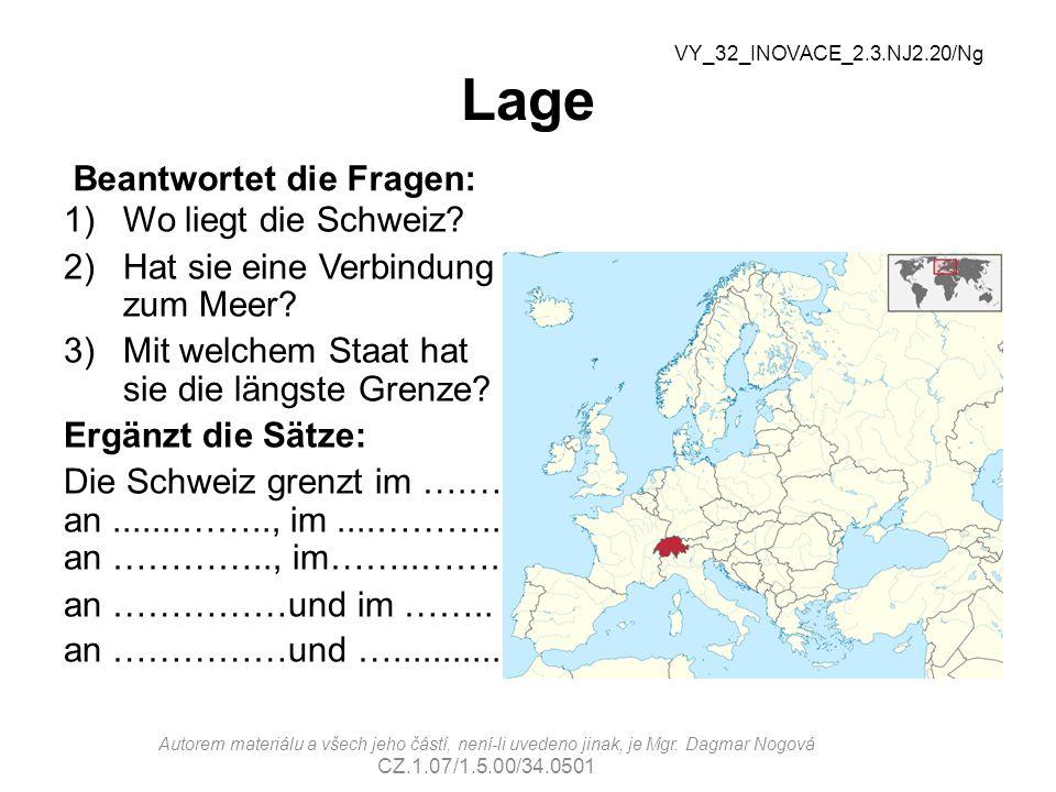 Lage Richtige Lösung: 1)In Mitteleuropa.2)Nein, sie ist ein Binnenstaat.
