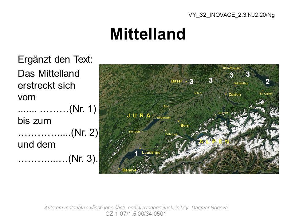 Mittelland Richtige Lösung: Das Mittelland erstreckt sich vom Genfer See (Nr.
