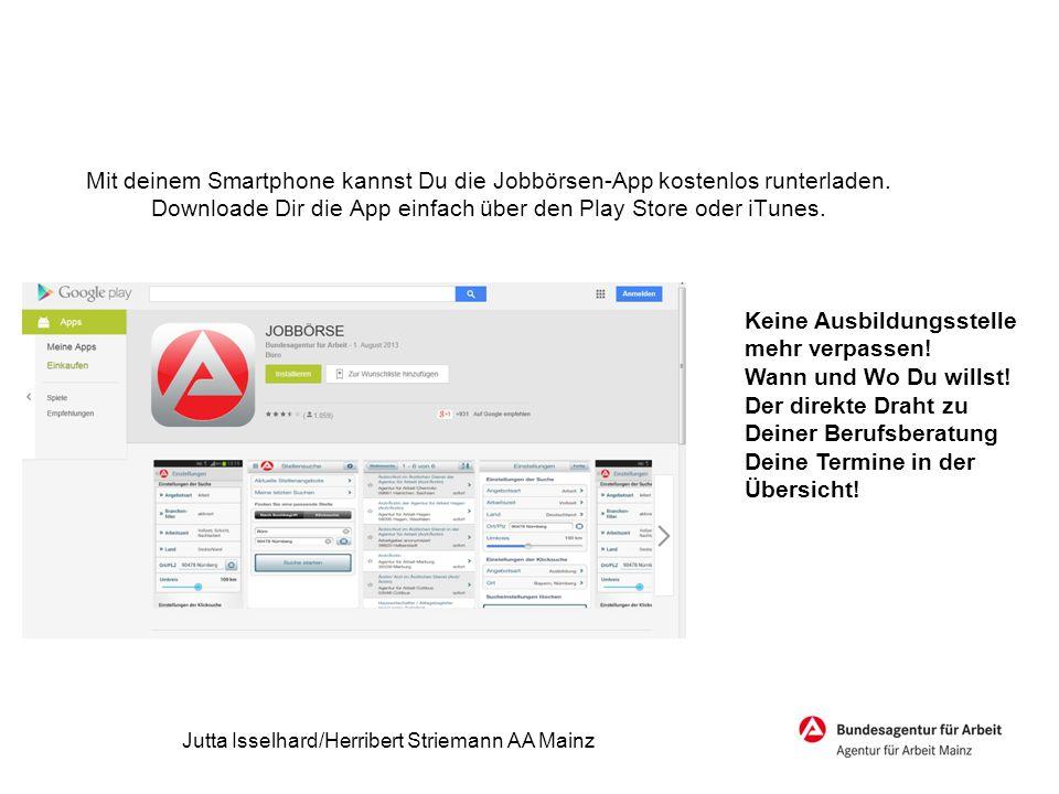 Jobbörse App Mit deinem Smartphone kannst Du die Jobbörsen-App kostenlos runterladen. Downloade Dir die App einfach über den Play Store oder iTunes. K
