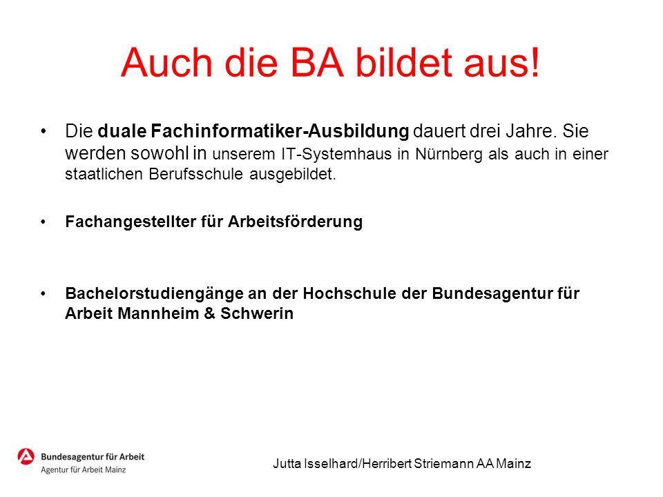 Auch die BA bildet aus! Die duale Fachinformatiker-Ausbildung dauert drei Jahre. Sie werden sowohl in unserem IT-Systemhaus in Nürnberg als auch in ei