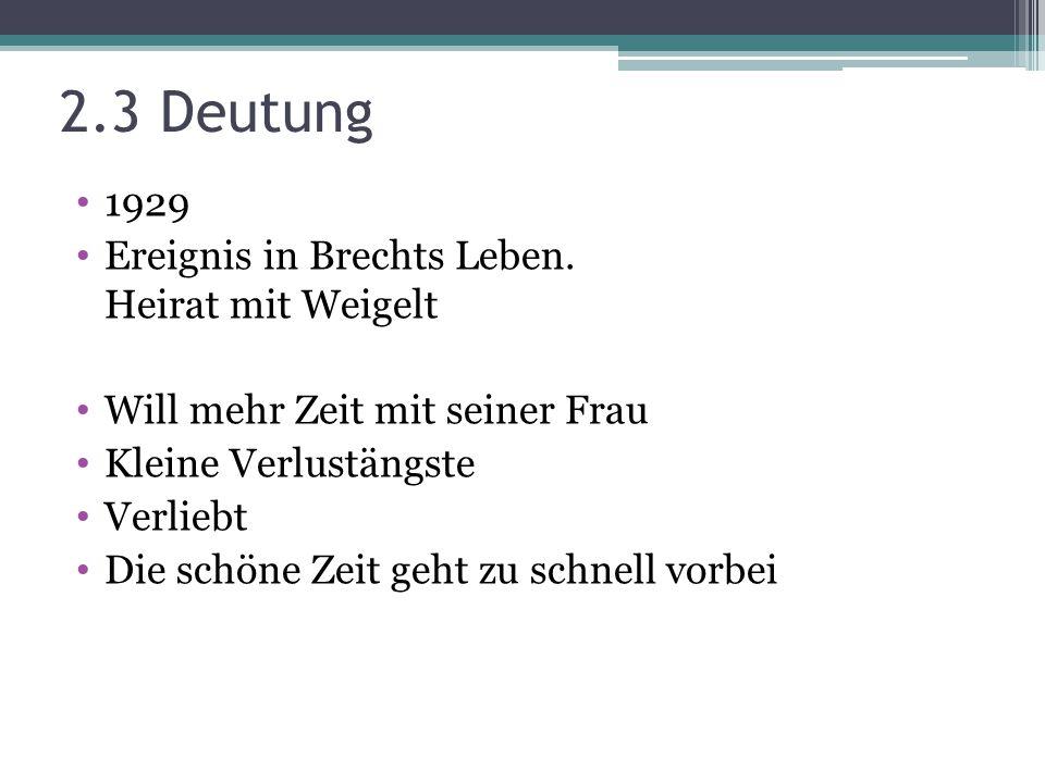 1929 Ereignis in Brechts Leben.