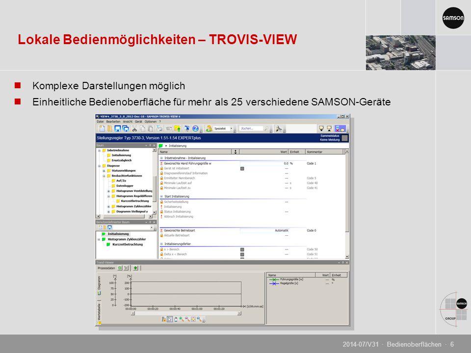 Großer Bildschirm ermöglicht komplexere Darstellungen, auch grafischer Daten Verbindung mit PC über SSP-Schnittstelle Isolated-USB-Interface-Adapter notwendig Lokale Bedienmöglichkeiten – TROVIS-VIEW 2014-07/V31 · Bedienoberflächen · 7