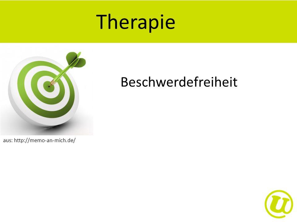 Therapie aus: http://memo-an-mich.de/ Beschwerdefreiheit