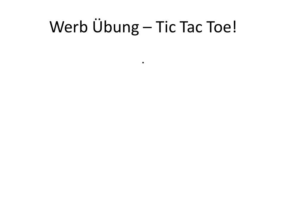 Werb Übung – Tic Tac Toe!.