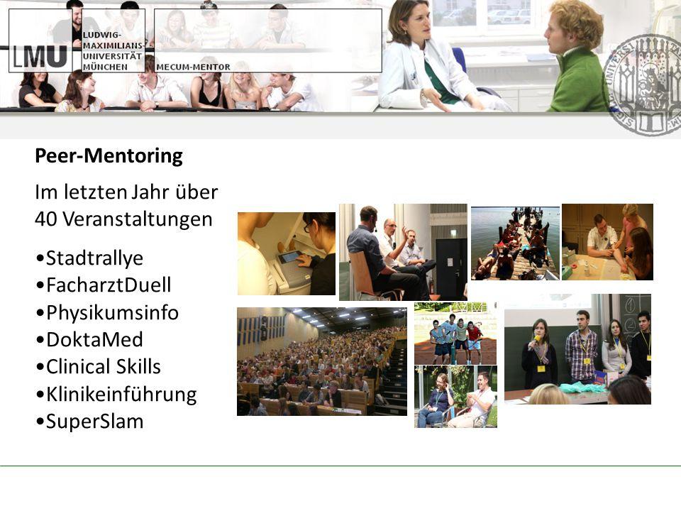 Im letzten Jahr über 40 Veranstaltungen Stadtrallye FacharztDuell Physikumsinfo DoktaMed Clinical Skills Klinikeinführung SuperSlam Peer-Mentoring