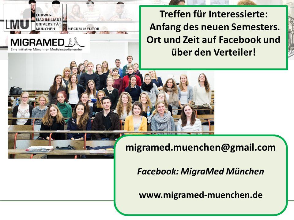 migramed.muenchen@gmail.com Facebook: MigraMed München www.migramed-muenchen.de Treffen für Interessierte: Anfang des neuen Semesters.