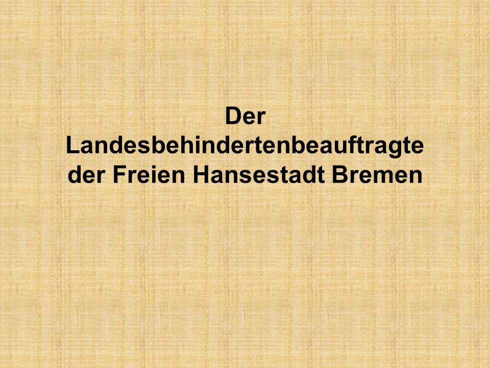 Der Landesbehindertenbeauftragte der Freien Hansestadt Bremen