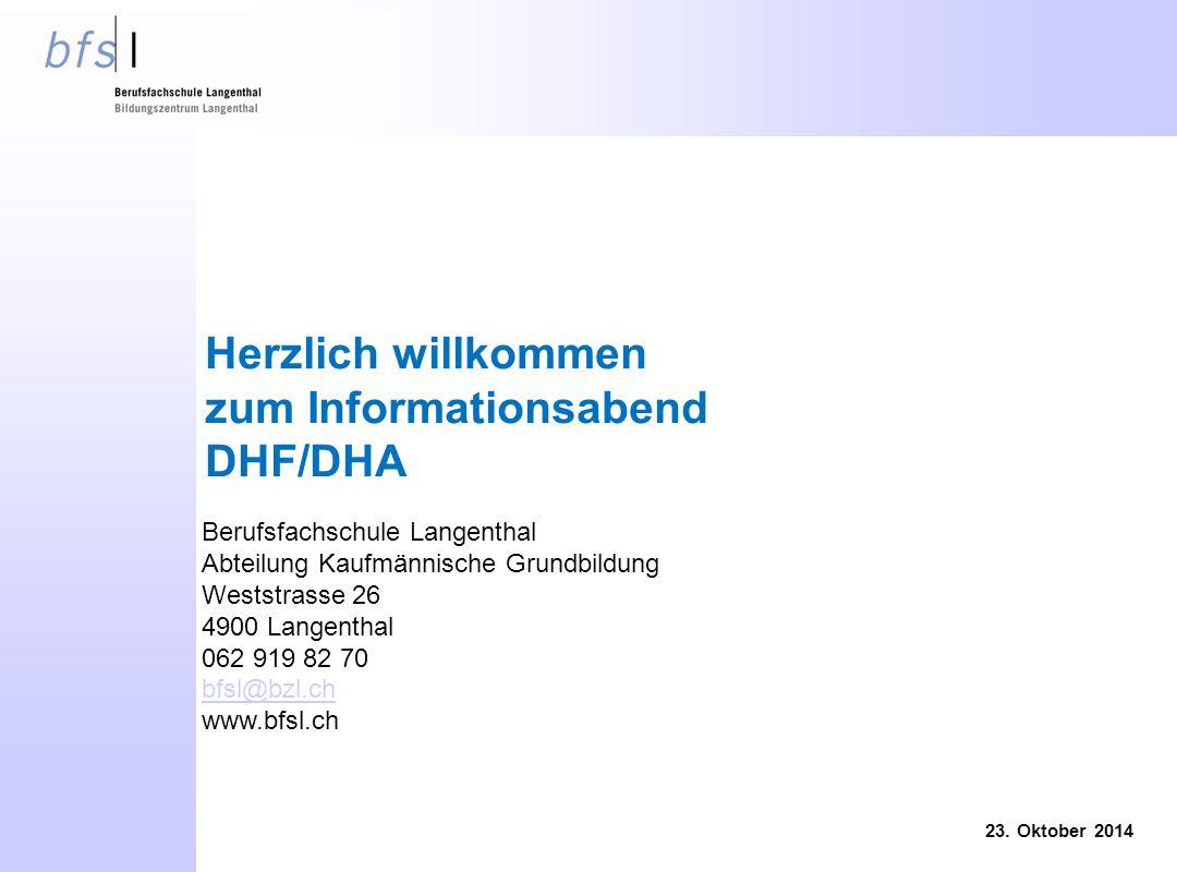 Herzlich willkommen zum Informationsabend DHF/DHA 23.