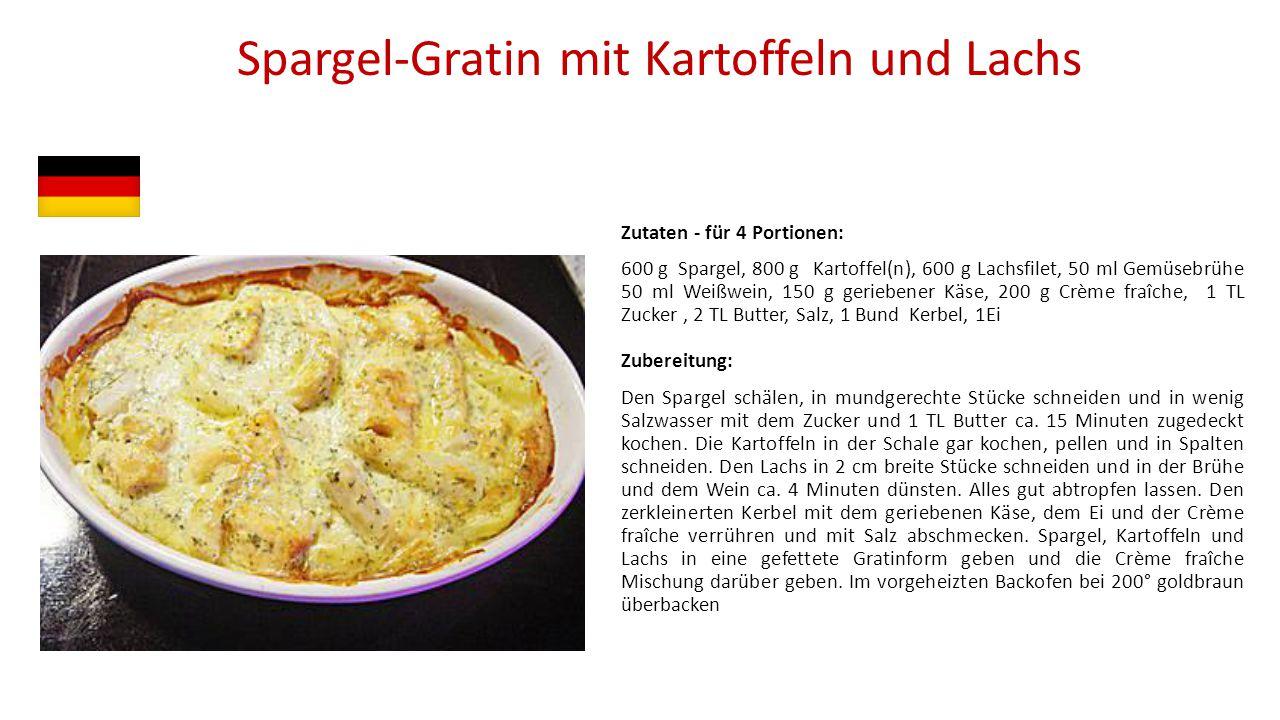 Spargel-Gratin mit Kartoffeln und Lachs Zutaten - für 4 Portionen: 600 g Spargel, 800 g Kartoffel(n), 600 g Lachsfilet, 50 ml Gemüsebrühe 50 ml Weißwe
