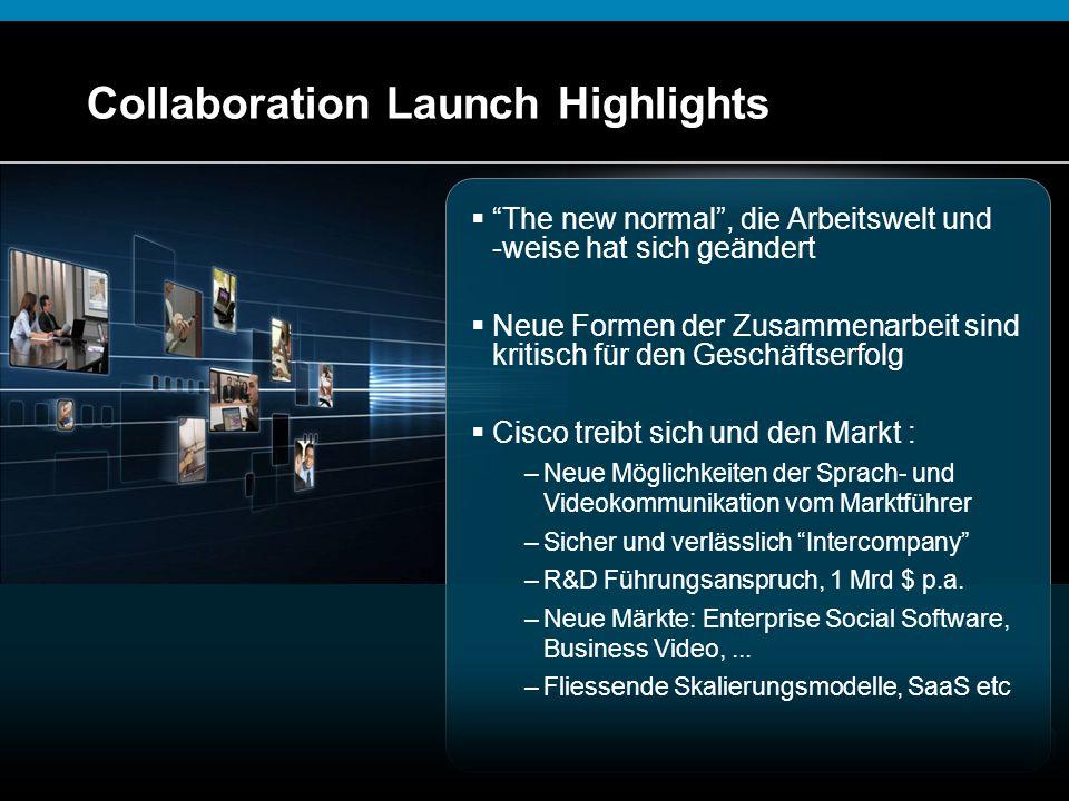 """© 2009 Cisco Systems, Inc. Alle Rechte vorbehalten.Cisco VertraulichPresentation_ID 36 Collaboration Launch Highlights  """"The new normal"""", die Arbeits"""