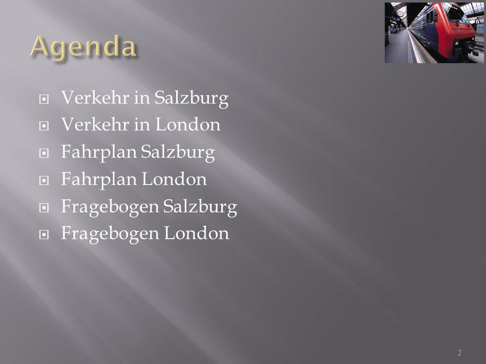  Verkehr in Salzburg  Verkehr in London  Fahrplan Salzburg  Fahrplan London  Fragebogen Salzburg  Fragebogen London 2