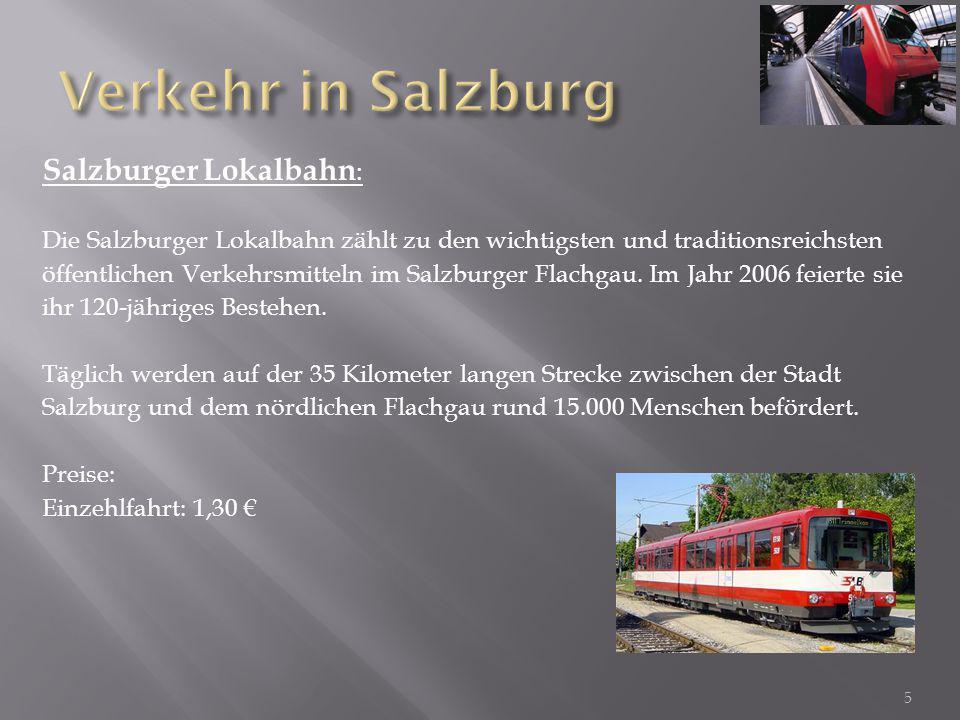 Salzburger Lokalbahn : Die Salzburger Lokalbahn zählt zu den wichtigsten und traditionsreichsten öffentlichen Verkehrsmitteln im Salzburger Flachgau.
