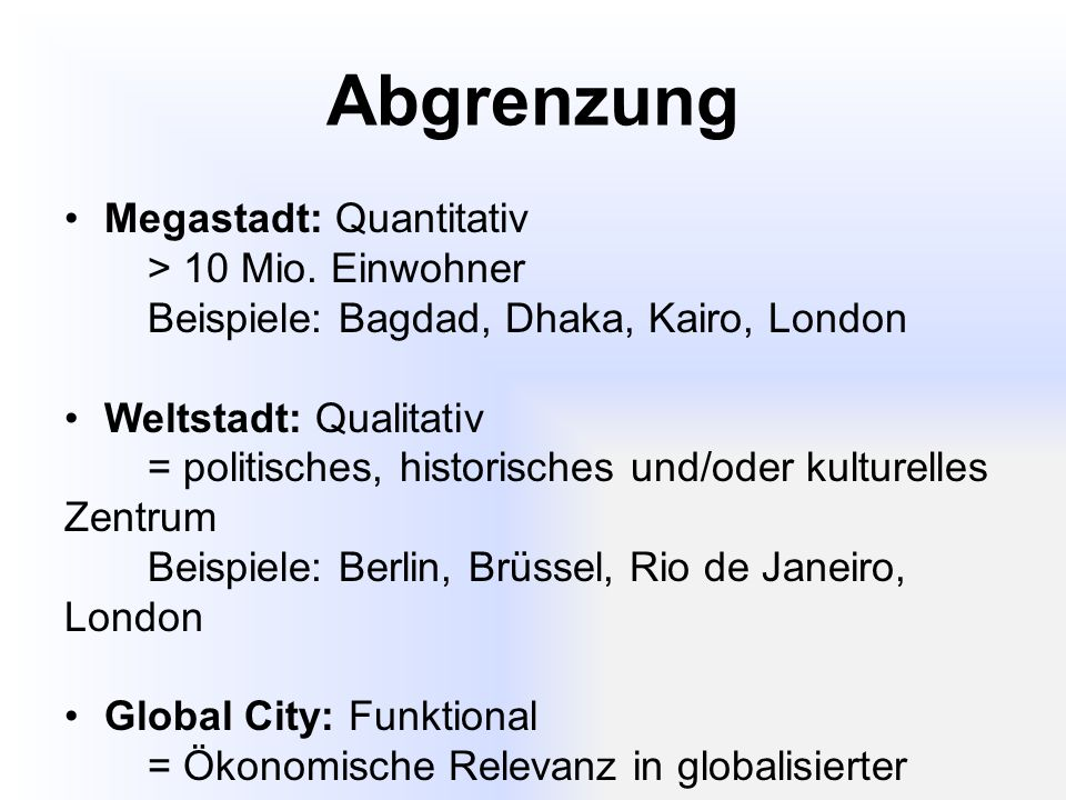 Navigation (1)Definition einer Global City  Wie sind Global Cities entstanden.