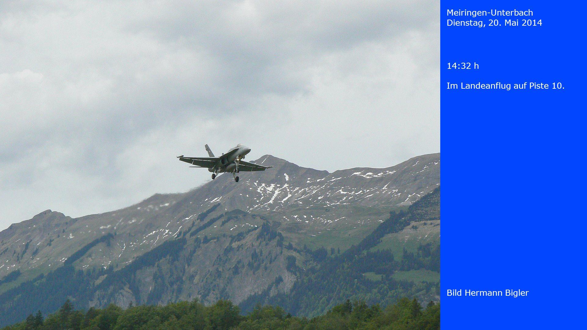 Meiringen-Unterbach Dienstag, 20. Mai 2014 Bild Hermann Bigler 14:32 h Im Landeanflug auf Piste 10.