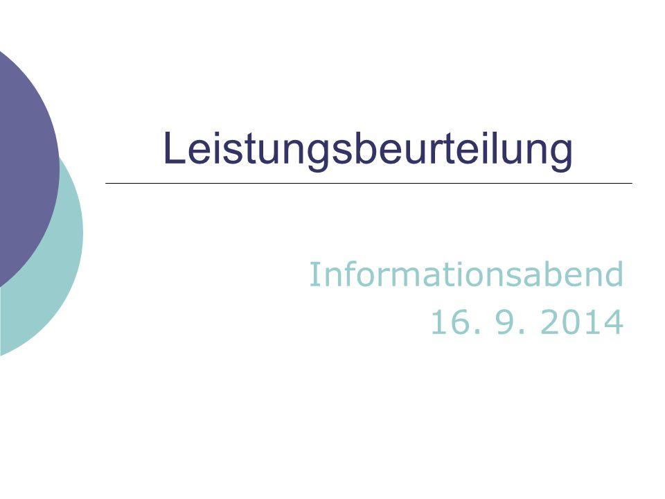 Leistungsbeurteilung Informationsabend 16. 9. 2014