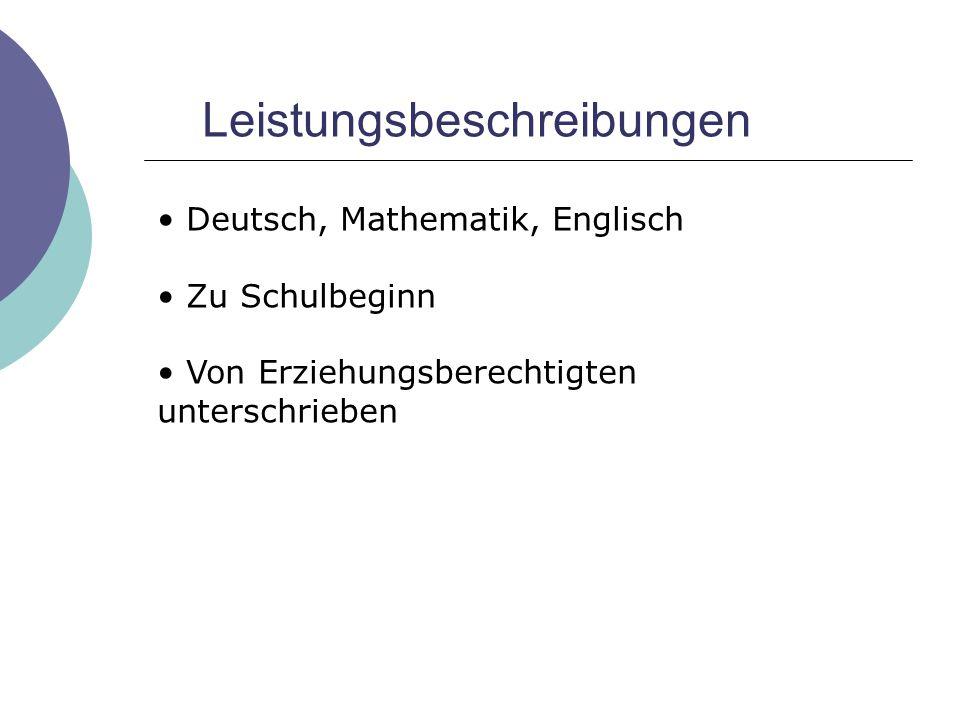 Leistungsbeschreibungen Deutsch, Mathematik, Englisch Zu Schulbeginn Von Erziehungsberechtigten unterschrieben