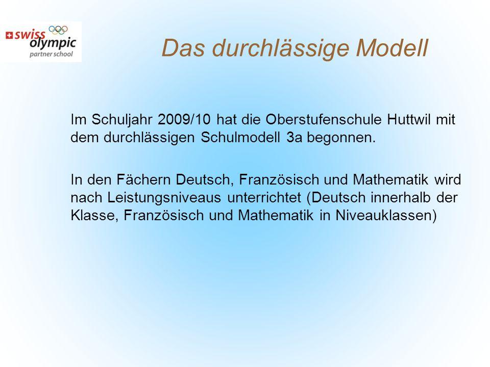 Im Schuljahr 2009/10 hat die Oberstufenschule Huttwil mit dem durchlässigen Schulmodell 3a begonnen.