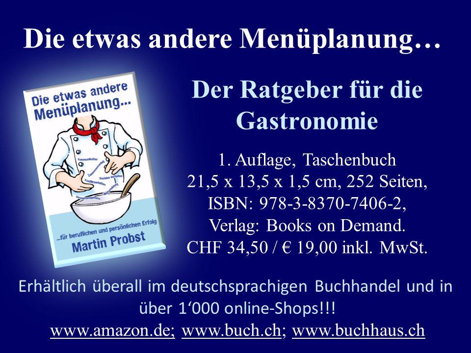 Der Ratgeber für die Gastronomie 1. Auflage, Taschenbuch 21,5 x 13,5 x 1,5 cm, 252 Seiten, ISBN: 978-3-8370-7406-2, Verlag: Books on Demand. CHF 34,50