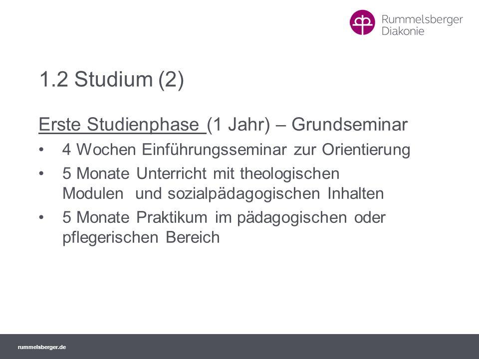 rummelsberger.de 1.2 Studium (2) Erste Studienphase (1 Jahr) – Grundseminar 4 Wochen Einführungsseminar zur Orientierung 5 Monate Unterricht mit theol