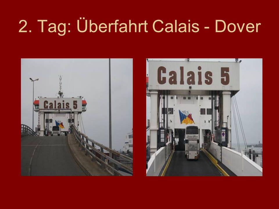 2. Tag: Überfahrt Calais - Dover