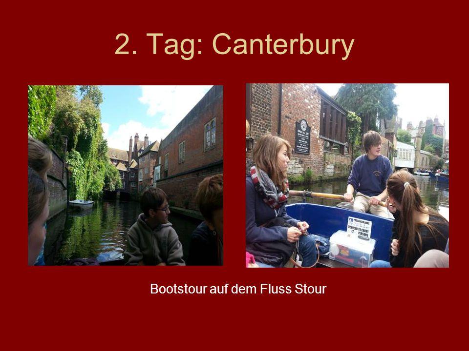 2. Tag: Canterbury Bootstour auf dem Fluss Stour