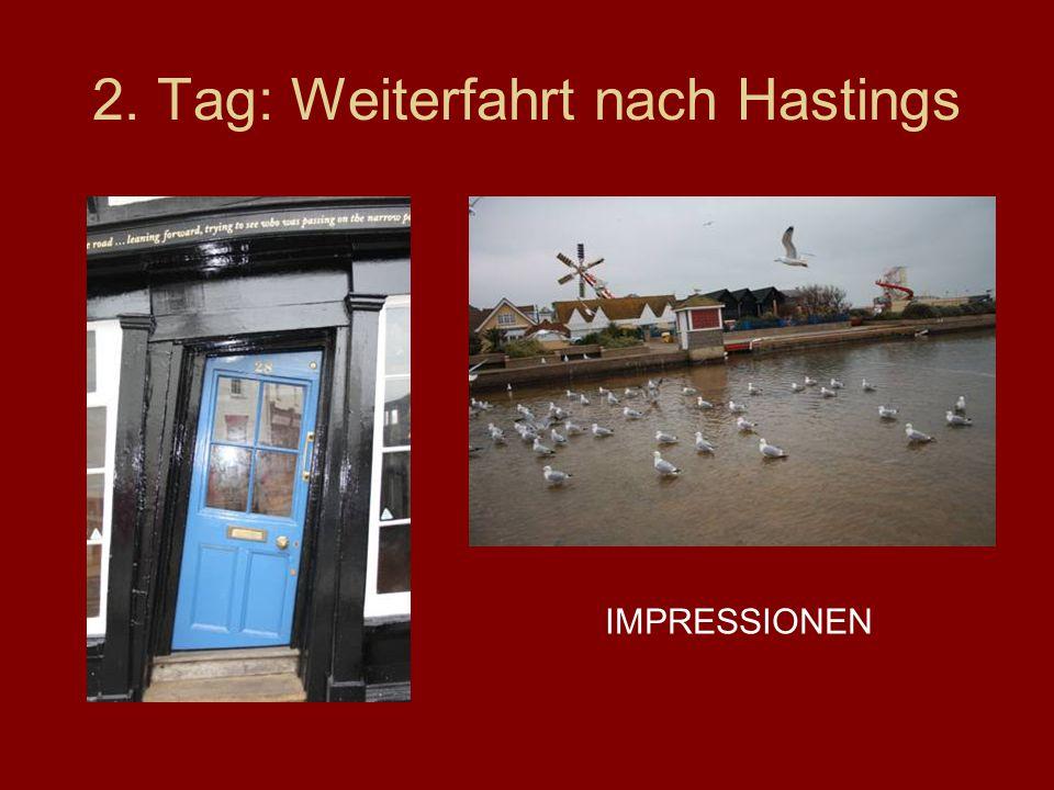 2. Tag: Weiterfahrt nach Hastings IMPRESSIONEN