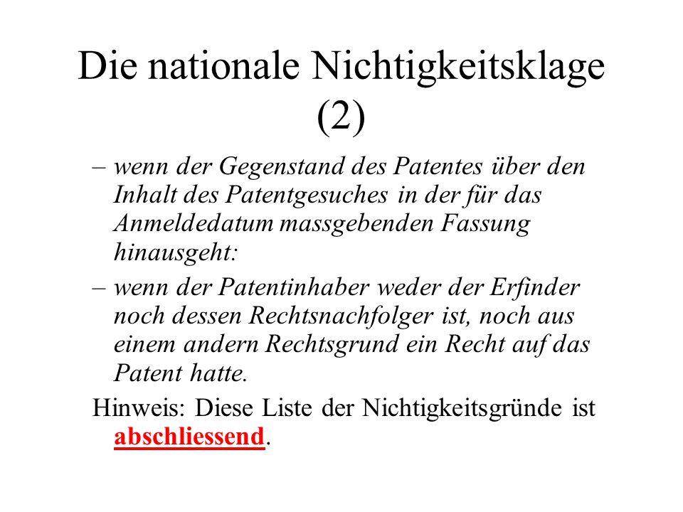 Die nationale Nichtigkeitsklage (2) –wenn der Gegenstand des Patentes über den Inhalt des Patentgesuches in der für das Anmeldedatum massgebenden Fass