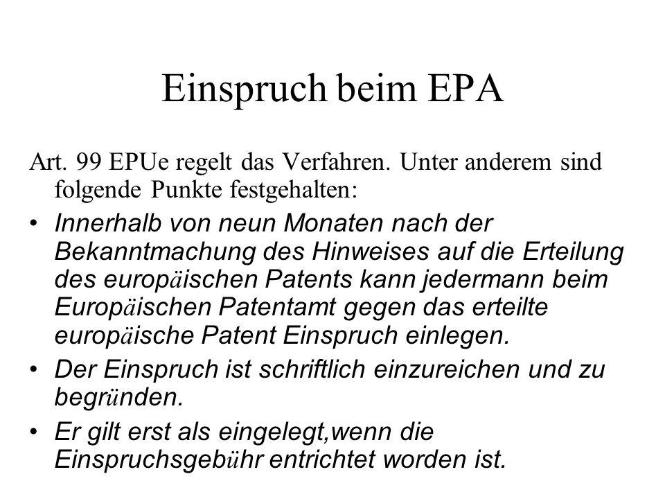 Publikation des geänderten Patents Artikel 103 EPUe Ist das europ ä ische Patent nach Artikel 102 Absatz 3 ge ä ndert worden, so gibt das Europ ä ische Patentamt gleichzeitig mit der Bekanntmachung des Hinweises auf die Entscheidung ü ber den Einspruch eine neue europ ä ische Patentschrift heraus, in der die Beschreibung, die Patentanspr ü che und gegebenenfalls die Zeichnungen in der ge ä nderten Form enthalten sind.