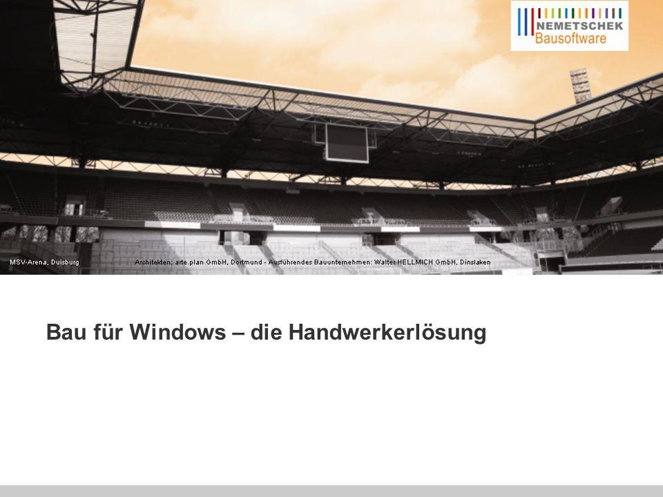 Effizient planen – Erfolgreich realisieren Bau für Windows – die Handwerkerlösung