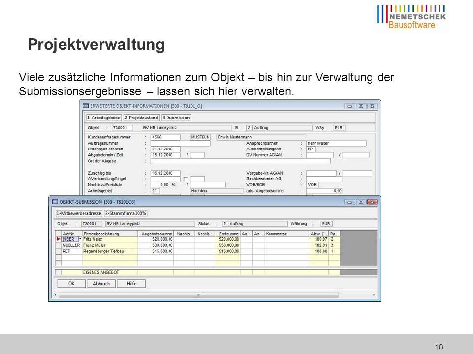 10 Projektverwaltung Viele zusätzliche Informationen zum Objekt – bis hin zur Verwaltung der Submissionsergebnisse – lassen sich hier verwalten.