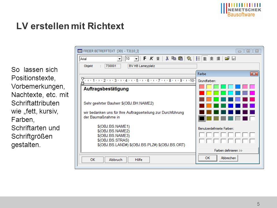 """5 LV erstellen mit Richtext So lassen sich Positionstexte, Vorbemerkungen, Nachtexte, etc. mit Schriftattributen wie """"fett, kursiv, Farben, Schriftart"""