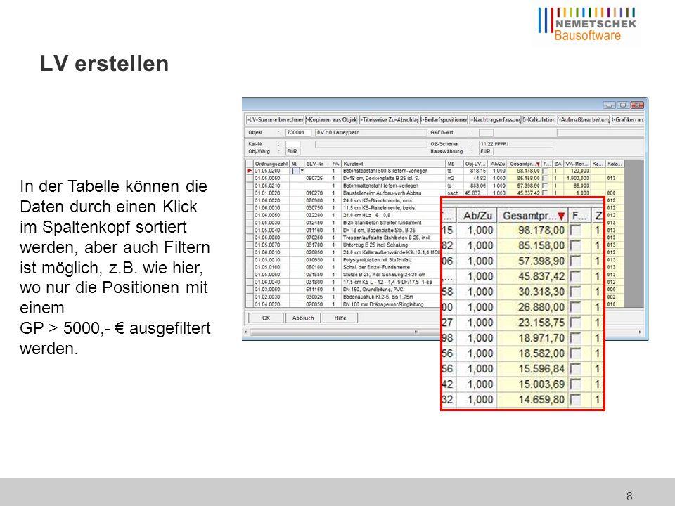 8 LV erstellen In der Tabelle können die Daten durch einen Klick im Spaltenkopf sortiert werden, aber auch Filtern ist möglich, z.B. wie hier, wo nur