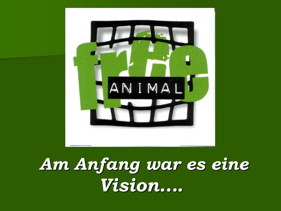 """….nämlich der Gedanke, vom Menschen verfolgte Tiere aufzunehmen, zu beschützen und ihnen bis an ihr natürliches Lebensende das """"Gnadenbrot zu geben."""