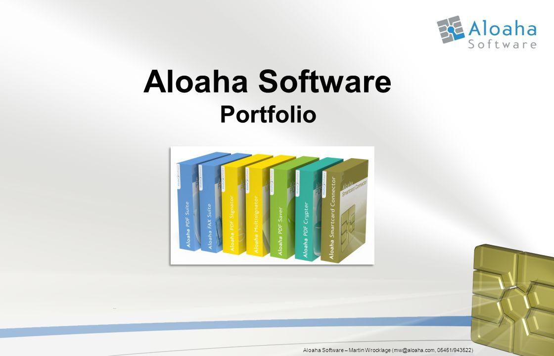 Aloaha Software – Martin Wrocklage (mw@aloaha.com, 05451/943522) Aloaha Software Portfolio