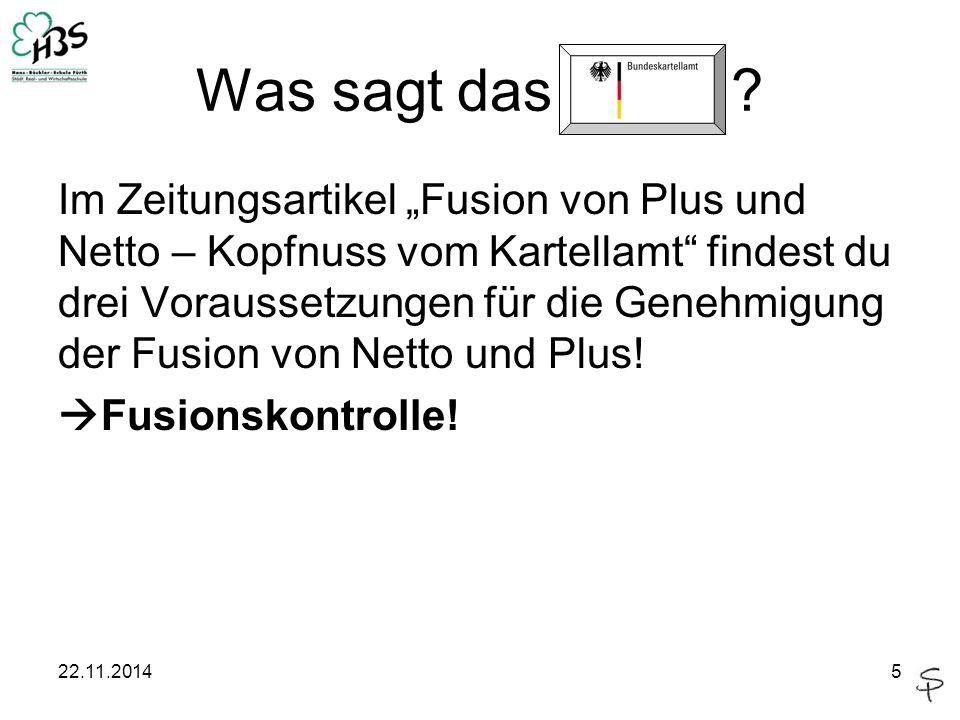"""Was sagt das ? Im Zeitungsartikel """"Fusion von Plus und Netto – Kopfnuss vom Kartellamt"""" findest du drei Voraussetzungen für die Genehmigung der Fusion"""
