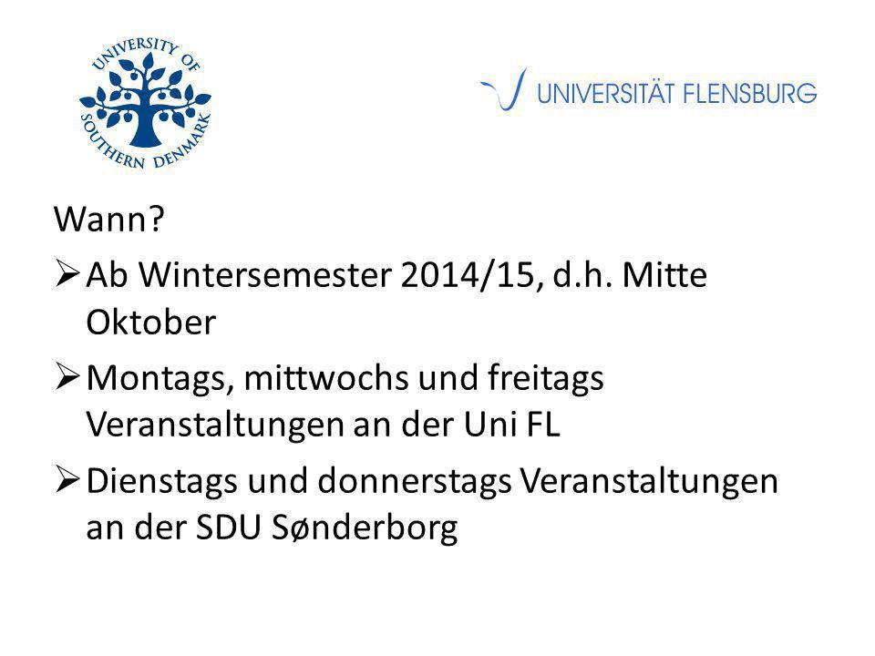 Wann.  Ab Wintersemester 2014/15, d.h.