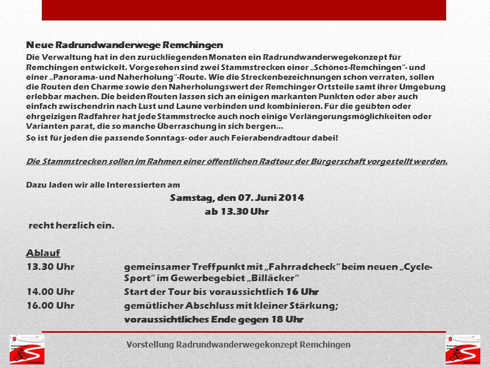 Vorstellung Radrundwanderwegekonzept Remchingen Neue Radrundwanderwege Remchingen Die Verwaltung hat in den zurückliegenden Monaten ein Radrundwanderw