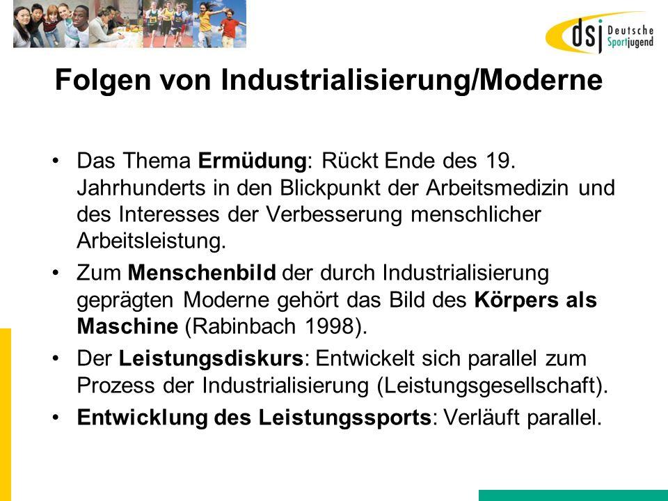 Folgen von Industrialisierung/Moderne Das Thema Ermüdung: Rückt Ende des 19. Jahrhunderts in den Blickpunkt der Arbeitsmedizin und des Interesses der
