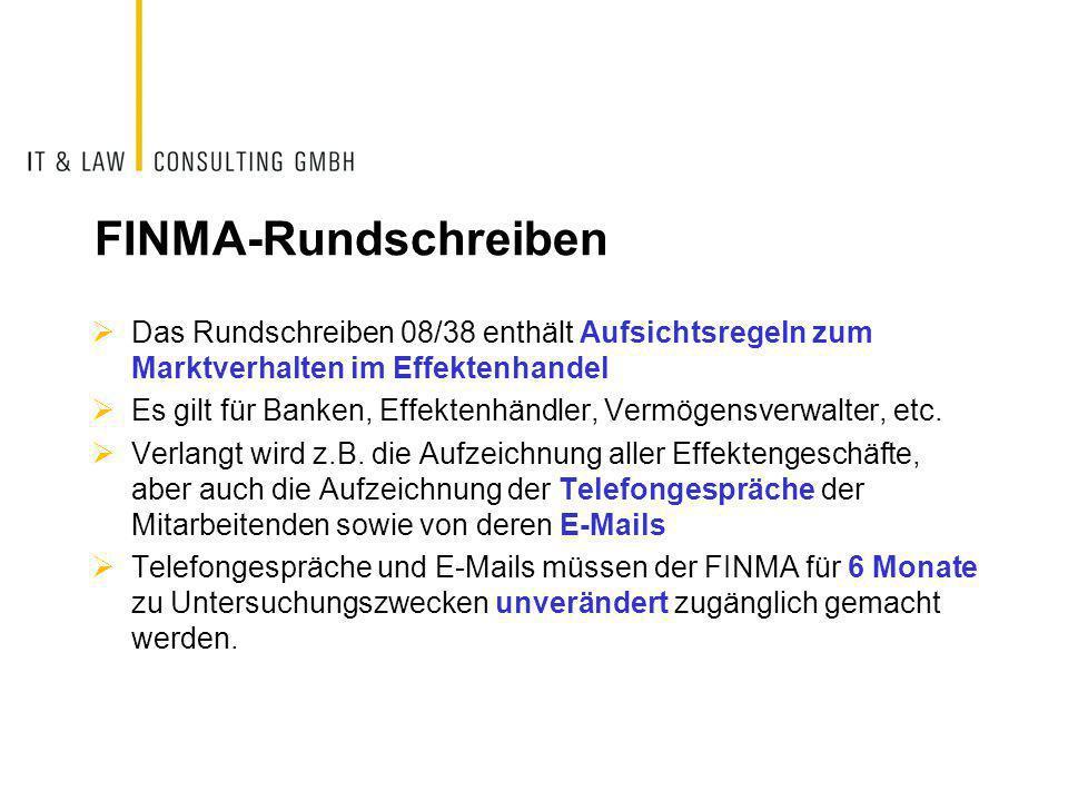 FINMA-Rundschreiben  Das Rundschreiben 08/38 enthält Aufsichtsregeln zum Marktverhalten im Effektenhandel  Es gilt für Banken, Effektenhändler, Verm