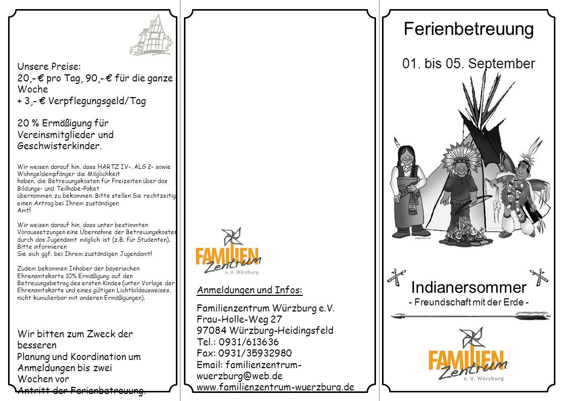 Anmeldungen und Infos: Familienzentrum Würzburg e.V.