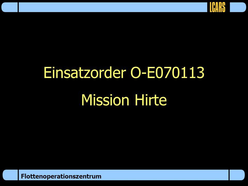 Einsatzorder O-E070113 Mission Hirte