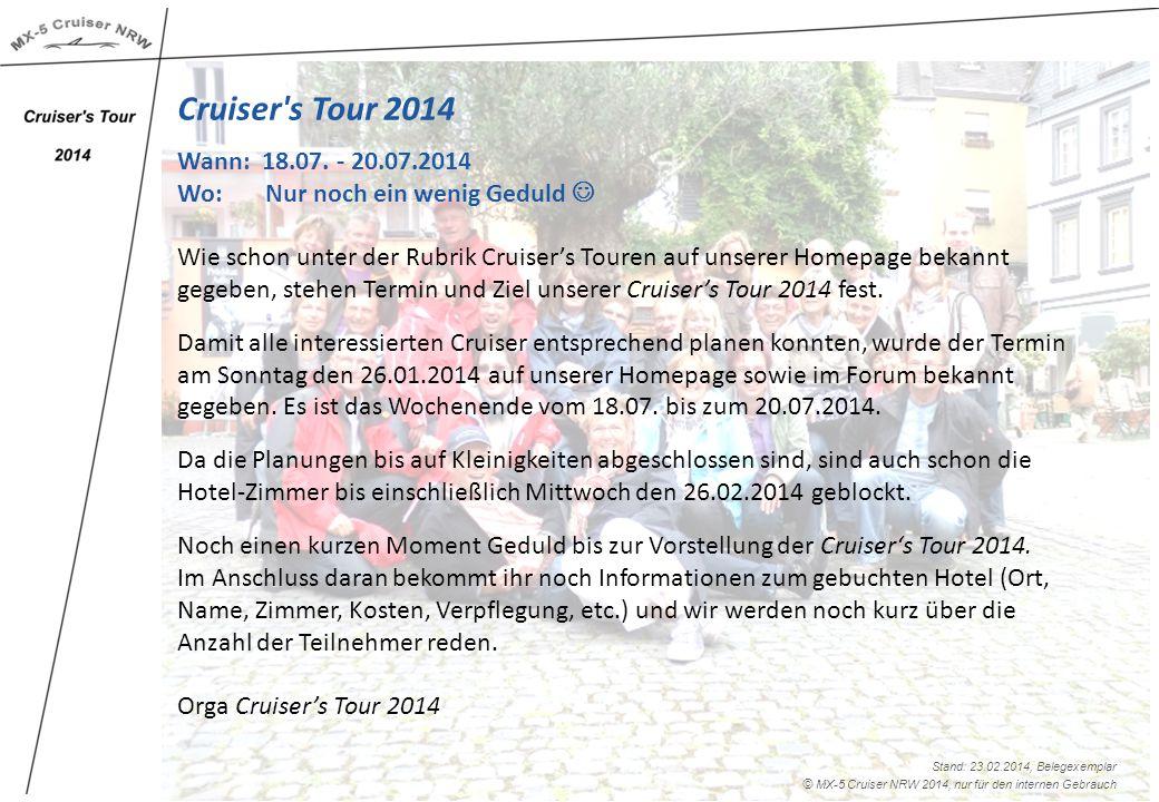 Cruiser s Tour 2014 Wann: 18.07.