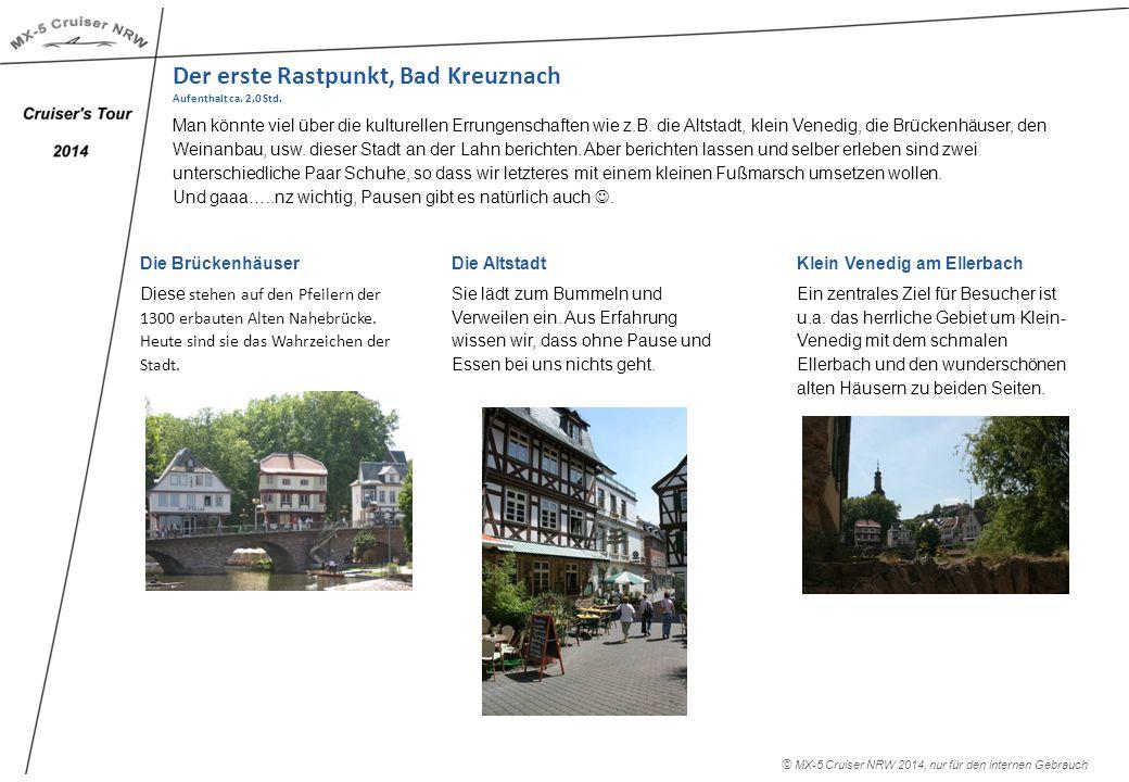 Der erste Rastpunkt, Bad Kreuznach Aufenthalt ca. 2,0 Std.