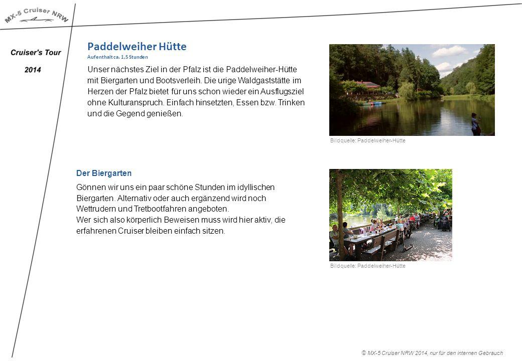 Paddelweiher Hütte Aufenthalt ca.